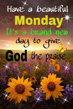 MONDAY BLESSINGS!!