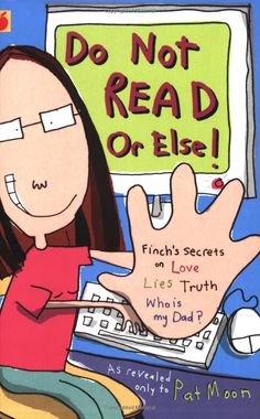 Do Not Read: Or Else! (Finch's Secret Diaries