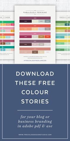 Download your free colour stories! Click through to download now. Brand colors, brand color palette. Great read for bloggers, small business owners, entrepreneurs.