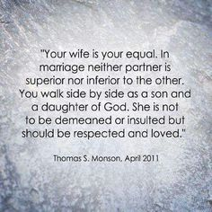 The same goes for the way a wife treats her husband.