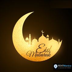 """""""Eid is not as much about opening our presents as opening our hearts.""""  May this Eid bring you endless blessings. Eid Mubarak to you All ! #eidmubarak #festival #rentmantra #eid"""