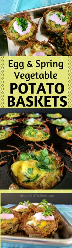 Egg and Spring Vegetable Potato Baskets with Potatoes  USA #beholdpotatoes #Icantbelieveitspotatoes