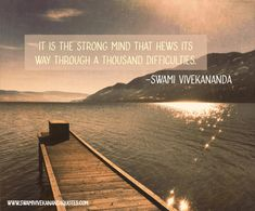 Swami Vivekananda Quotes on strength   Quote for a strong mind.