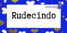 Conoce el significado del nombre Rudecindo #NombresDeBebes #NombresParaBebes #nombresdebebe - http://www.tumaternidad.com/nombres-de-nino/rudecindo/