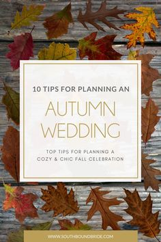 10 Tips for Planning an Autumn Wedding | SouthBound Bride