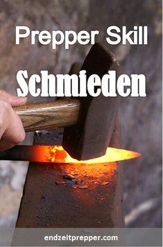 Prepper Skill - Schmieden - endzeitprepper.com