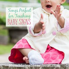 You can turn pretty much any song into an action song by using some baby sign language. Your child will love to sing these 8 songs that are perfect for teaching baby signs!