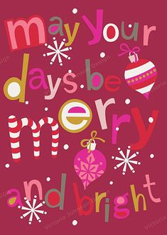 """May Your days be merry and bright"" FROM: print & pattern: 2012 HOLIDAY ROUND-UP"