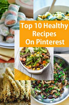 Top 10 Healthy Recipes On Pinterest
