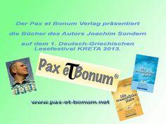 Der Pax et Bonum Verlag präsentiert die Bücher des Autors Joachim Sondern auf dem 1.Deutsch-Griechischen Lesefestival KRETA 2013
