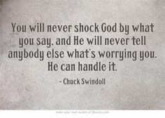 ~Chuck Swindoll  Love This Quote on Faith !! *Came to ME at the Perfect Time, Yes GOD is Always Right Beside Us - this is a sign to Me Personally . . . 12-7-2013 <3 Robin