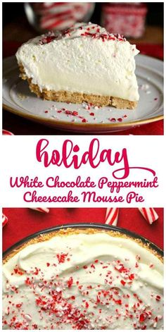 holiday food Holiday White Chocolate Peppermint Cheesecake Mousse Pie - This Holiday White Chocolate Peppermint Cheesecake Mousse Pie is dreamy, light and creamy and what peppermint dreams are made of and will look lovely on your table. Holiday Desserts, Holiday Baking, Christmas Desserts, Christmas Baking, Just Desserts, Holiday Recipes, Delicious Desserts, Christmas Parties, Christmas Cheesecake