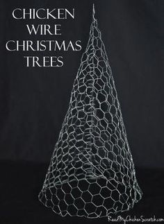 Chicken Wire Christmas Trees. Could paint white/sparkly and decorate. #christmaslightsyard