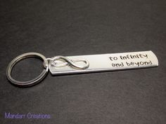 To Infinity and Beyond Hand Stamped Aluminum Keychain for