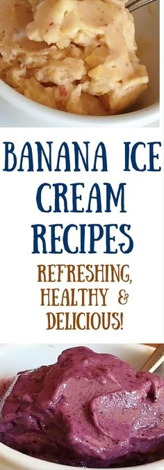 Healthy and delicious banana ice cream recipes! So many flavors and NO guilt! It's so easy to make your own healthy ice cream, no ice cream maker required! Healthy Dessert Recipes, Fruit Recipes, Whole Food Recipes, Healthy Snacks, Vegan Recipes, Cooking Recipes, Eating Healthy, Ice Cream Desserts, Health Desserts