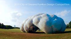 2015 City of Dreams Pavilion Design Competition