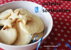 Outydse Soetkoekies Totten L Storm Recipes - soek nog heeltyd n maklike lekker resep! Buttery Cookies, Sweet Cookies, Sweet Treats, Sugar Cookies Recipe, Cookie Recipes, Milk Tart, South African Recipes, No Bake Treats, Something Sweet