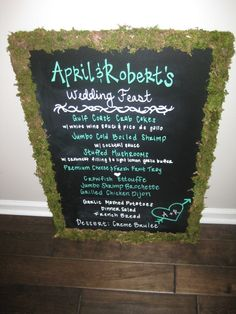 """already """"mossed"""" other things, why not the chalkboard signs too...?    Moss chalkboard wedding menu"""