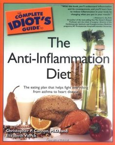 Idiot's Guide to the anti-inflammatory diet