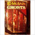 GHOSTS ED MCBAIN.........UK. .POST FREE .