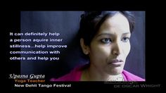 """Upasna Gupta, a yoga teacher in New Degli, India says, """"Yeah, I think tango can change a person's life...it can definitely help a person acquire inner stillness...help improve communication with others and help you find yourself...it can do great things for that person""""  The music is """"Siete Palabras"""" which was composed by Juan Maglio """"Pacho""""...the lyrics are by, Alfredo Bigeschi...this version is by the Juan Maglio Orchestra with the voice of Carlos Vivian (1908 - 1971)...it was recorded on…"""
