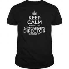 Awesome Tee For Administrative Director T Shirts, Hoodies, Sweatshirts. CHECK PRICE ==► https://www.sunfrog.com/LifeStyle/Awesome-Tee-For-Administrative-Director-109099312-Black-Guys.html?41382