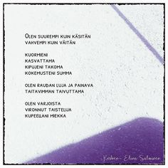 #taistelija #runoilijaelinasalminen #elinasalminen #elinakesken Carpe Diem Quotes, Depression, Poems, Stress, Thoughts, Instagram, Poetry, Verses, Psychological Stress