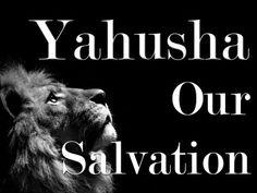 Nuestra Salvación, YAHUSHA