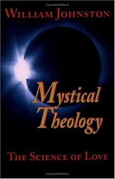 Mystical Theology: The Science of Love by William Johnston,http://www.amazon.com/dp/1570751757/ref=cm_sw_r_pi_dp_taiSsb18386X8ETW