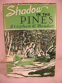 Shadow in The Pines Stephen w Meader Boy Dog Canoe Vintage Old WWII Adventure BK | eBay