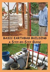 Basic earthbag building A step-by-step guide: A very informative DVD. I do wish it would have went in depth in building from start to finish, but it gives you a great grasp on the basics of building with earthbags. A must have for anyone looking to build with earthbags.