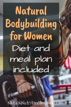 Natural Bodybuilding Diet for Women with Meal Plan and Workout