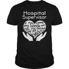 Awesome Tee  Hospital Supervisor Shirts & Tees #tee #tshirt #Job #ZodiacTshirt #Profession #Career #supervisor