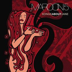 Maroon 5 - Songs About Jane on 180g LP September 16 2016