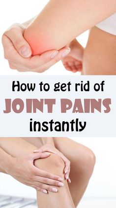 How to get rid of joint pains instantly - BestWomenTips.com