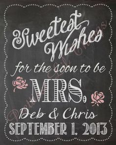 Shabby Chic Vintage Chalkboard Sweetest Wishes For The Soon To Be MRS Bridal Shower or Wedding Sign Birthday Party Baby Shower Digital