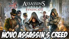 NOVO Assassin s Creed Syndicate ANUNCIADO. E AGORA?