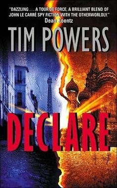 Declare- Tim Powers-- inspiration for Nicholas Hallum Dark Fantasy Novels -- http://nicholashallum.com/