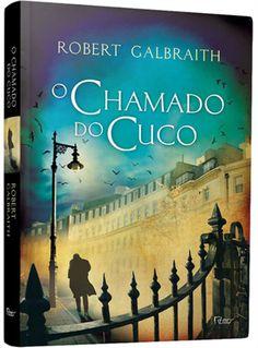 O chamado do cuco (Robert Galbraith) - 21/11/2013