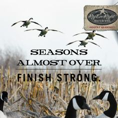 Season's Almost Over...FINISH STRONG!