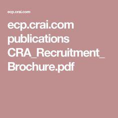 ecp.crai.com publications CRA_Recruitment_Brochure.pdf