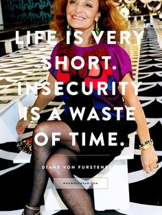 Fashion Quotes : Picture DescriptionDiane von Furstenberg's Best Quotes Ever to Inspire an Amazing 2015 via Who What Wear Best Inspirational Quotes, Great Quotes, Quotes To Live By, Words Quotes, Me Quotes, Sayings, Believe, Best Quotes Ever, Louis Vuitton