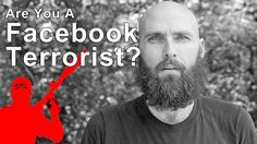 Are You A Facebook Terrorist? SHTF Warning