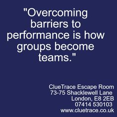 """Overcoming barriers to performance is how groups become teams.""  http://wu.to/Y5XDpi  #TeamBuilding #Business #Leadership #London #Fun"