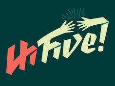 Hi Five! by Chase Turbervill