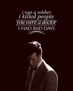 "Doctor Who/Sherlock - ""I was a soldier. I killed people."" ""You were a doctor."" ""I had bad days. Geronimo, Detective, I Kill People, Sherlock Doctor Who, Sherlock Holmes, Supernatural, Crime, Harry Potter, Fandom Crossover"
