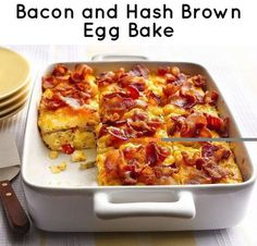 Bacon & Hash Brown Egg Bake | 17 Delicious Egg Casseroles That Are Stepping Up Their Game