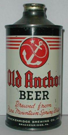 Old Anchor Beer (Brackenridge PA)... one of the most expensive cans