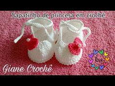 Sapatinho Princesa de bebê em crochê!   Giane Crochê - YouTube