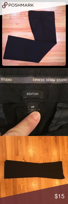 Express Editor pant, 6R, black Classic Editor style. Have been worn but no signs of wear and were always carefully laundered. Express Pants Trousers